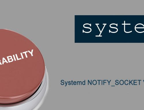 Systemd NOTIFY_SOCKET Vulnerability