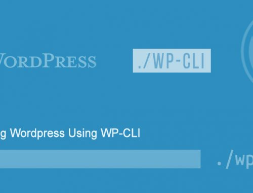 Managing WordPress Using WP-CLI