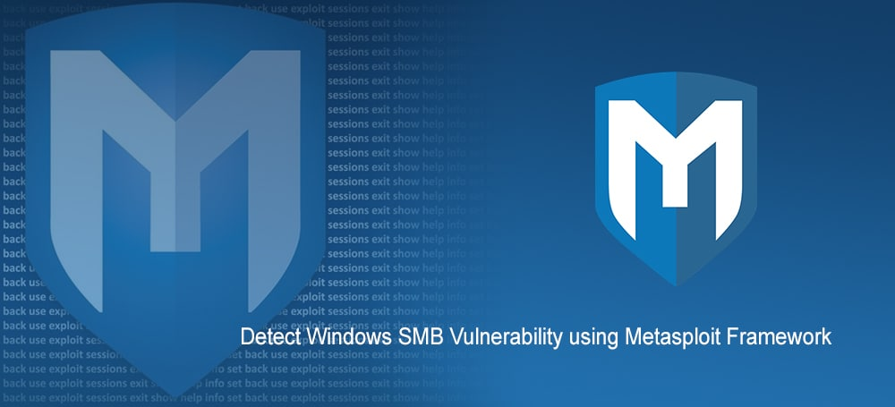 Detect Windows SMB Vulnerability Using Metasploit Framework