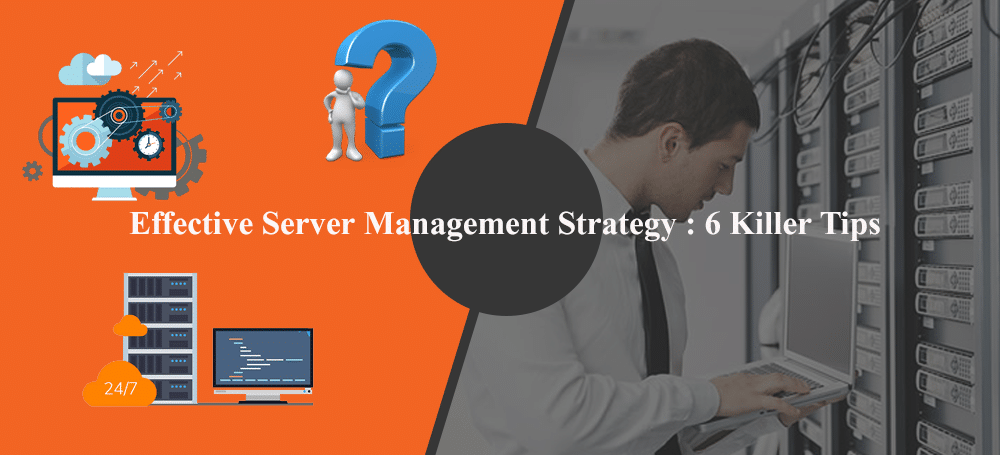effective server management strategy