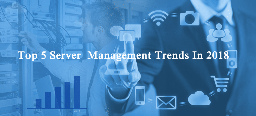 server management trends