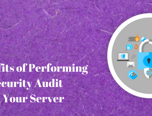 5 Benefits of Performing Security Audits on Your Servers