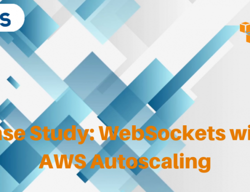 Case Study: WebSockets with AWS Autoscaling