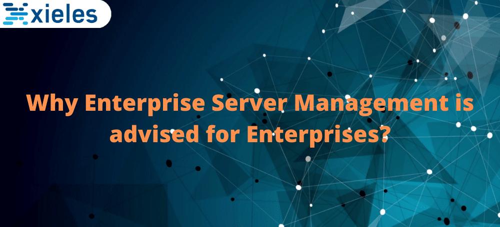 enterprise server management